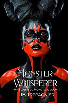 Monster Whisperer by JB Trepagnier ePub
