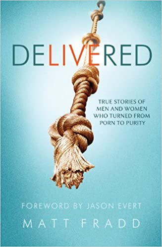 Delivered : true stories of men and women who turned from porn to purity PDF