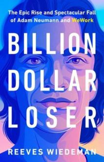 Billion Dollar Loser by Reeves Wiedeman PDF