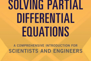 Numerical Methods for Solving Partial Differential Equations PDF