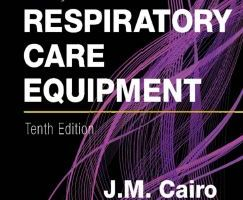 Respiratory Care Equipment 10th edition PDF