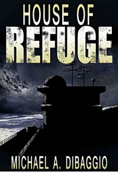 House of Refuge By Michael DiBaggio PDF