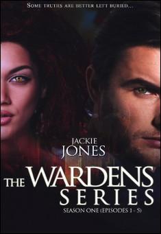 The Wardens Series Season 1 By Jackie Jones PDF