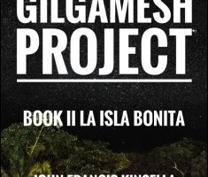 The Gilgamesh Project Book II By John Francis Kinsella