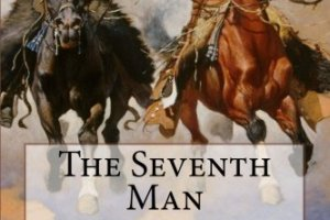 The Seventh Man By Max Brand