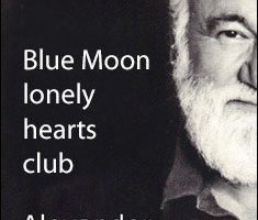 Blue Moon Lonely Hearts Club By Alexander Hope