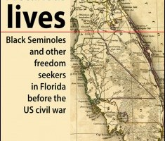 Precarious lives: Black Seminoles and other freedom seekers in Florida before the US civil war By A. A. Morgan