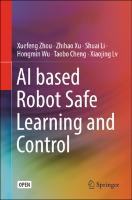 AI based Robot Safe Learning and Control By Xuefeng Zhou et al