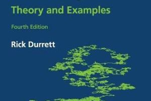 Probability: Theory and Examples By Rick Durrett