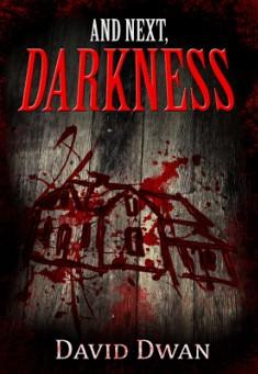 And Next, Darkness By David Dwan Pdf