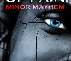 Author Of Pain: Minor Mayhem By David Dwan