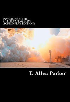 Invasion of the Killer Tapeworms By T.A. Parker Pdf