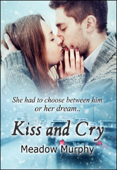 Kiss and Cry By Meadow Murphy Pdf