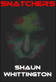 Snatchers By Shaun Whittington Pdf