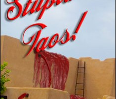 Stupid in Taos By Hank Johnson