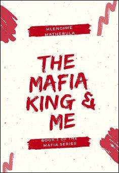 The Mafia King & Me By Hlengiwe Mathebula Pdf