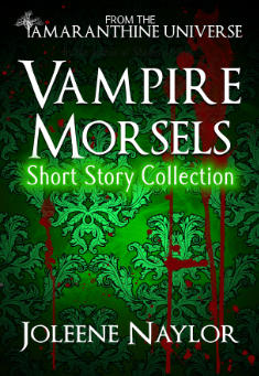 Vampire Morsels: Short Story Collection By Joleene Naylor Pdf