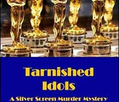 Tarnished Idols By Susan Schoeffield