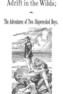 Adrift in the Wilds By  Lieutenant R. H. Jayne Pdf
