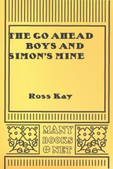 The Go Ahead Boys and Simon's Mine By  Ross Kay Pdf