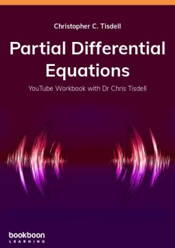 Partial Differential Equations by Christopher C. Tisdell PDF