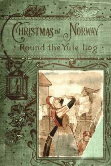 Round the yule-log By Peter Christen Asbjørnsen Pdf