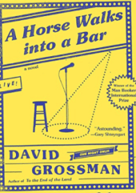 A Horse Walks Into a Bar David Grossman