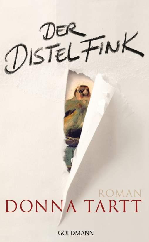 Donna Tartt: Der Distelfink. Roman