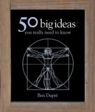 50 Big Ideas You Really Need to Know -- Hardback