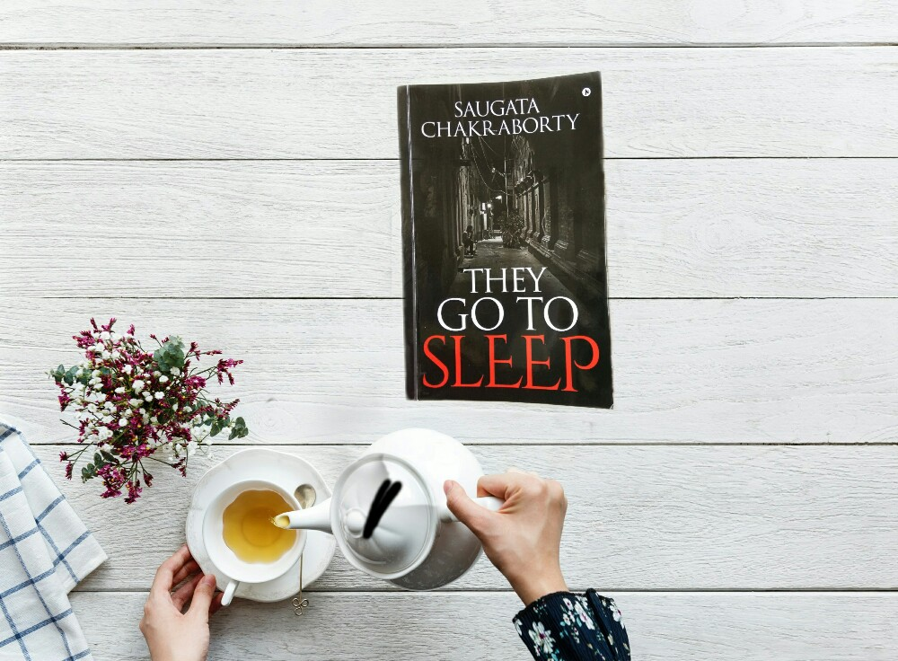 They Go To Sleep by Saugata Chakraborty