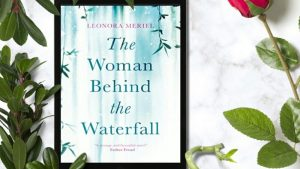 The Woman Behind The Waterfall by  Leonora Meriel Review