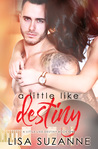 A Little Like Destiny by