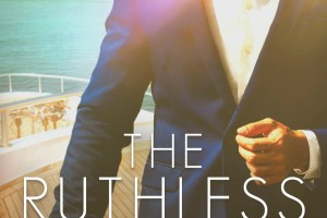 Cover Reveal THE RUTHLESS GENTLEMEN by Louise Bay