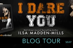 Blog Tour + My Book Review I DARE YOU by Ilsa Madden-Mills