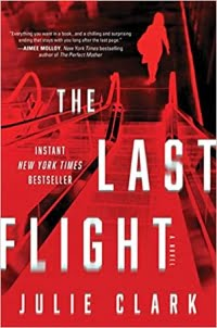 """""""The Last Flight"""" by Julie Clark (Book cover)"""