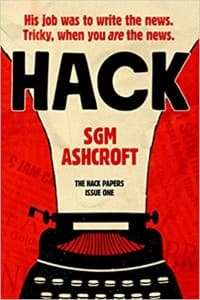 """""""Hack"""" by SGM Ashcroft (Book cover)"""