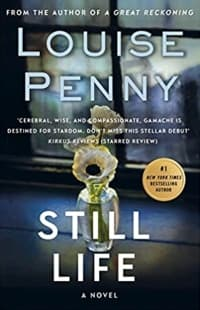 """""""Still Life"""" by Louise Penny (Book cover)"""