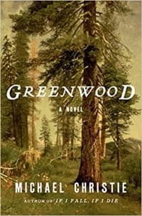 """""""Greenwood"""" by Michael Christie (Book cover)"""