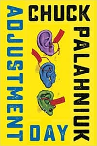 """Adjustment Day"" by Chuck Palahniuk (Book cover)"