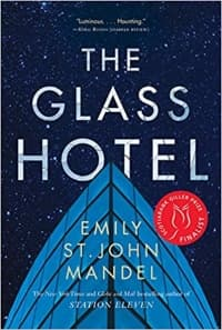 """""""The Glass Hotel"""" by Emily St. John Mandel (Book cover)"""