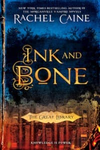 """""""Ink and Bone"""" by Rachel Caine (Book cover)"""