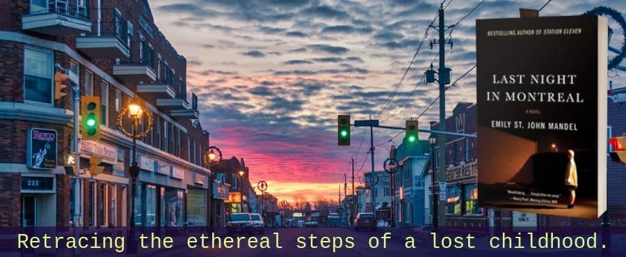 """Last Night in Montreal"" by Emily St. John Mandel (Header image)"