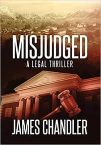 """""""Misjudged"""" by James Chandler (Book cover)"""