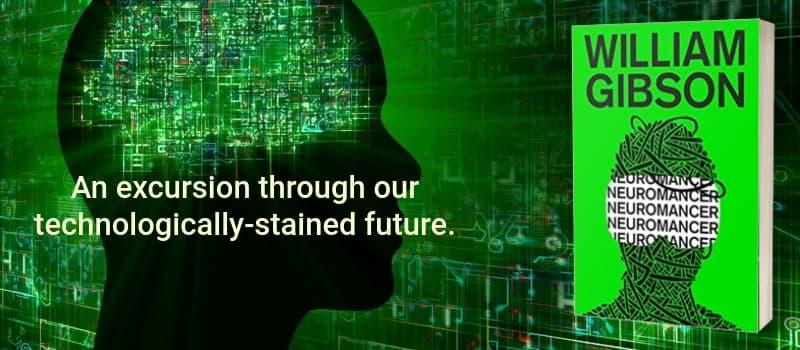 """""""Neuromancer"""" by William Gibson (Header image)"""