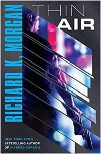"""Thin Air"" by Richard K. Morgan (Book cover)"