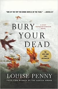 """""""Bury Your Dead"""" by Louise Penny (Book cover)"""