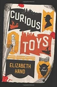 """""""Curious Toys"""" by Elizabeth Hand (Book cover)"""