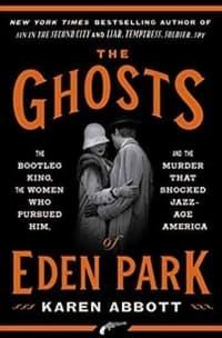 """The Ghosts of Eden Park"" by Karen Abbott (Book cover)"