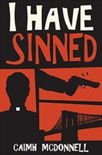 """""""I Have Sinned"""" by Caimh McDonnell (Book cover)"""
