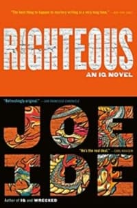 """""""Righteous"""" by Joe Ide (Book cover)"""
